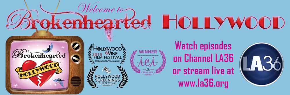 Brokenhearted Hollywood